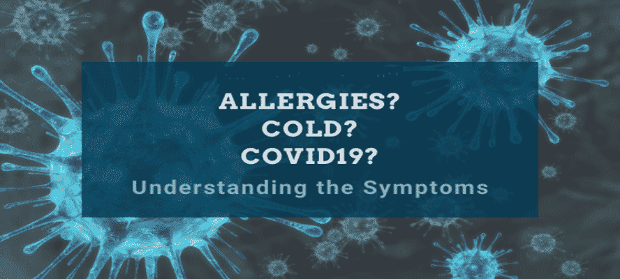 Cold Flu Allergies and Covid-19 Symptoms Treatment and Its Prevention Explained